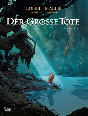 Der große Tote 07 von Löhmann,  Uwe, Loisel,  Régis, Mallié,  Vincent
