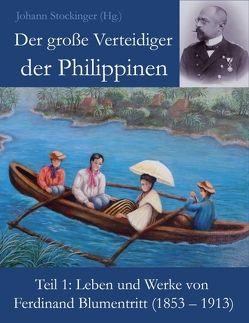 Der große Verteidiger der Philippinen von Stockinger (Hg.),  Johann