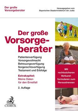 Der große Vorsorgeberater von Bayerischen Staatsministerium der Justiz