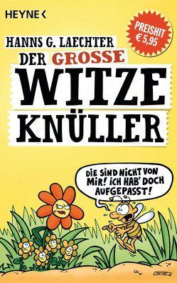 Der große Witze-Knüller von Laechter,  Hanns G.