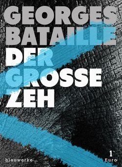 Der große Zeh von Bataille,  Georges, Bertoncini,  Valeska