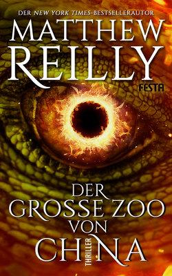 Der Große Zoo von China von Reilly,  Matthew