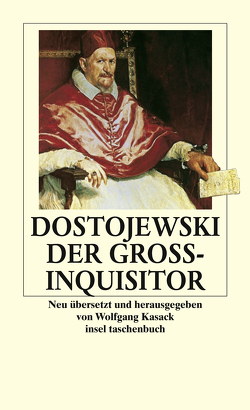 Der Großinquisitor von Dostojewski,  Fjodor, Kasack,  Wolfgang