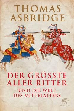 Der größte aller Ritter von Asbridge,  Thomas, Held,  Susanne