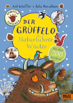 Der Grüffelo-Naturführer Winter von Donaldson,  Julia, Pfeiffer,  Fabienne, Scheffler,  Axel