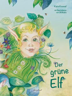 Der grüne Elf von Kronreif,  Karin, Modro,  Ulli