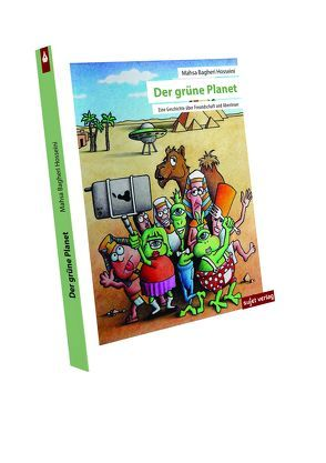 Der grüne Planet von Bagheri,  Mahsa, Taghizadeh,  Saman