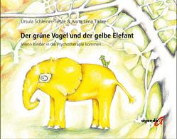 Der grüne Vogel und der gelbe Elefant von Schleiner-Tietze,  Ursula, Tietze,  Anna Lena