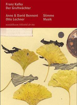 Der Gruftwächter von Bennent,  Anne, Bennent,  David, Kafka,  Franz, Lechner,  Otto