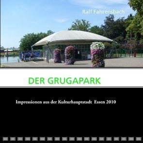Der Grugapark von Fahrensbach,  Ralf