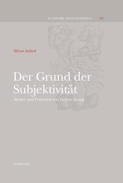 Der Grund der Subjektivität von Imhof,  Silvan