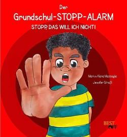 Der Grundschul-STOPP-Alarm von Mazzaglia,  Marion Klara