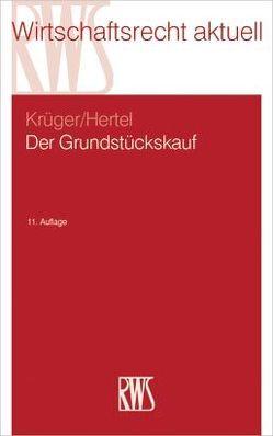 Der Grundstückskauf von Hertel,  Christian, Krueger,  Wolfgang