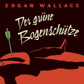 Der grüne Bogenschütze von Wallace,  Edgar