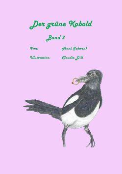Der grüne Kobold Band 2 von Schwenk,  Anni