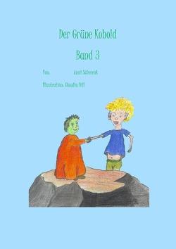 Der grüne Kobold Band 3 von Schwenk,  Anni