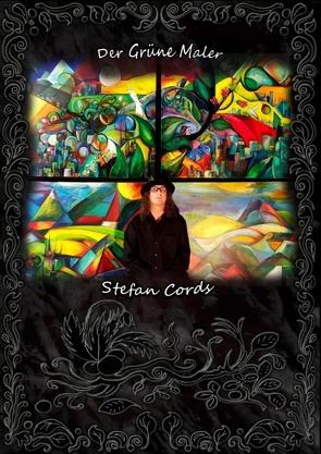 Der Grüne Maler von Cords,  Stefan