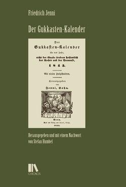 Der Gukkasten-Kalender von Friedrich,  Jenni, Humbel,  Stefan