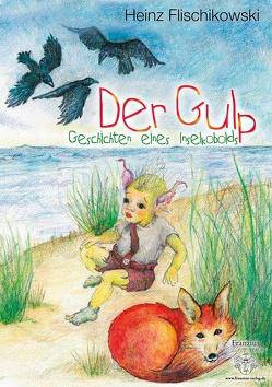 Der Gulp von Flischikowski,  Heinz