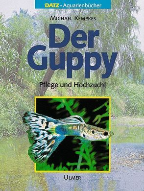 Der Guppy von Kempkes,  Michael