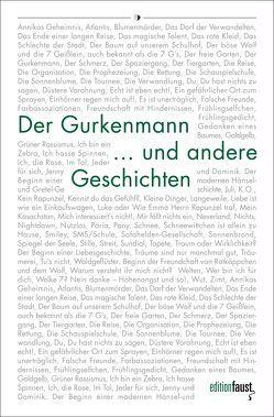 Der Gurkenmann und andere Geschichten von Hettche,  Thomas, Kegel,  Bernhard, Ruppel,  Lars, Schellenberger-Diederich,  Erika, Scheuermann,  Silke