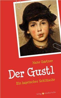 Der Gustl. von Gaertner,  Hans