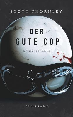 Der gute Cop von Ebnet,  Karl-Heinz, O'Brien,  Andrea, Thornley,  Scott, Wörtche,  Thomas