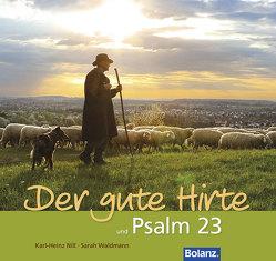 Der gute Hirte und Psalm 23 von Nill,  Karl-Heinz, Waldmann,  Sarah