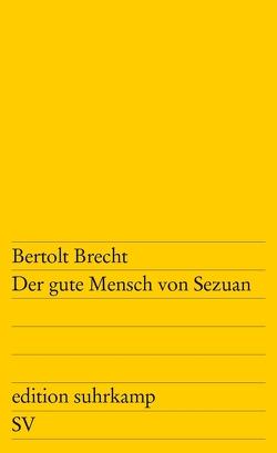 Der gute Mensch von Sezuan von Brecht,  Bertolt