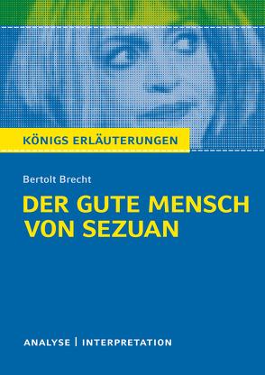 Der gute Mensch von Sezuan von Bertolt Brecht. von Brecht,  Bertolt, Grobe,  Horst