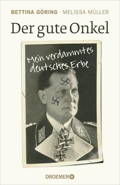 Der gute Onkel von Göring,  Bettina, Müller,  Melissa