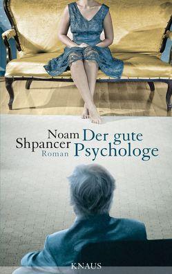 Der gute Psychologe von Heinrich,  Brigitte, Shpancer,  Noam