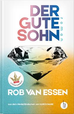 Der gute Sohn von Faure,  Ulrich, van Essen,  Rob