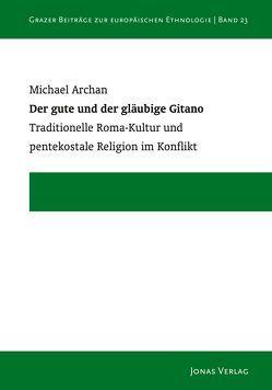 Der gute und der gläubige Gitano von Archan,  Michael