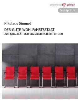 Der gute Wohlfahrtsstaat von Dimmel,  Nikolaus