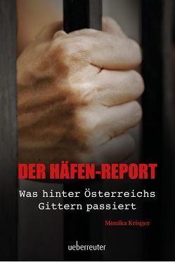 Der Häfen-Report von Krisper,  Monika