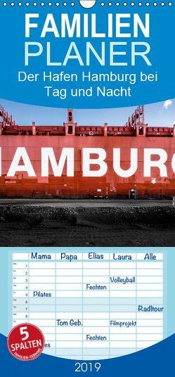 Der Hafen Hamburg bei Tag und Nacht – Familienplaner hoch (Wandkalender 2019 , 21 cm x 45 cm, hoch) von Voss,  Matthias