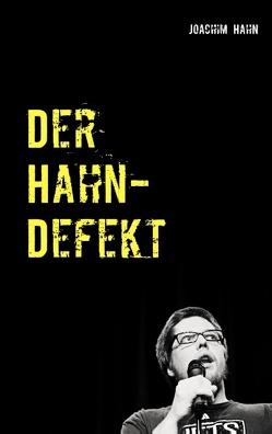 Der Hahn-Defekt von Hahn,  Joachim