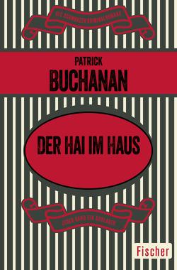 Der Hai im Haus von Buchanan,  Patrick, Poellheim,  Felix von