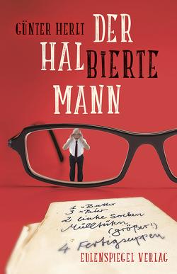Der halbierte Mann von Herlt,  Günter