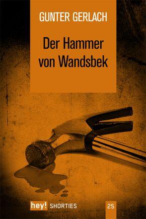 Der Hammer von Wandsbek von Gerlach,  Gunter