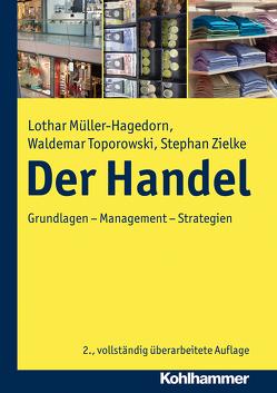 Der Handel von Müller-Hagedorn,  Lothar, Toporowski,  Waldemar, Zielke,  Stephan