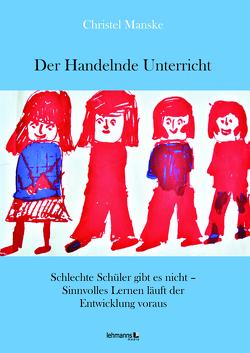 Der Handelnde Unterricht von Manske,  Christel