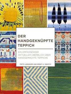 Der handgeknüpfte Teppich von Langauer,  Fritz, Swietly,  Ernst A