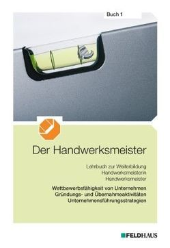 Der Handwerksmeister – Buch 1 von Frerichs,  Jan, Glockauer,  Jan, Leschnig,  Angela, Winter,  Christian