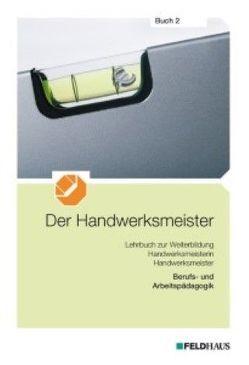Der Handwerksmeister – Buch 2 von Reither,  Christoph