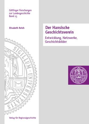 Der Hansische Geschichtsverein von Reich,  Elisabeth