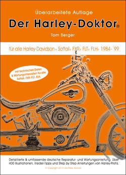 Der Harley-Doktor – Premium Edition von Berger,  Tom