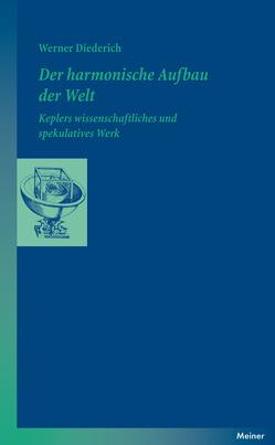 Der harmonische Aufbau der Welt von Diederich,  Werner