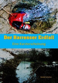 DER HARRESSER ERDFALL von Schetter,  Harald